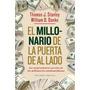 El Millonario De La Puerta De Al Lado De Stanley Thomas J.