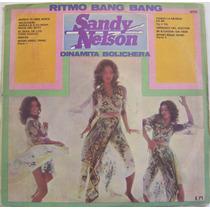 Vinilo-lp/ Sandy Nelson./ritmo Bang Bang./dinamita Bolichera