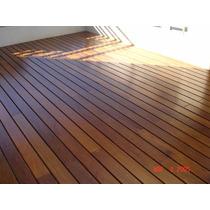 Deck Madera Dura Sistema Tradicional O Clip Oferta!