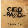Cielo Razzo Cronica Cd Original Promo 5x1