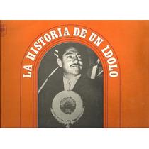 Javier Solis La Historia De Un Idolo Volumen 2