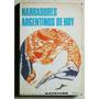 Narradores Argentinos De Hoy / Ed Kapelusz 1972