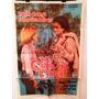 Antiguo Afiche De Cine Original - Me Gusta Esa Chica