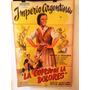 Afiches De Cine - La Copla De La Dolores - Imperio Argentina