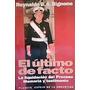 El Ultimo De Facto .- Reynaldo B.a. Bognone
