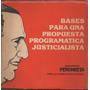 Bases Para Una Propuesta Justicialista - Peronismo