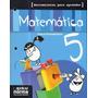 Matematica 5 Herramientas Para Aprender- Kapeluz- Textos
