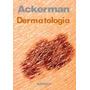 Atlas De Dermatologia - Bolsillo. Ackerman
