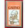 Luis Garcia Ballester: Galeno En La Sociedad Y En La Ciencia