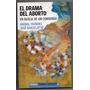 El Drama Del Aborto / Faundes - Barzelatto / Paidos Usado!!