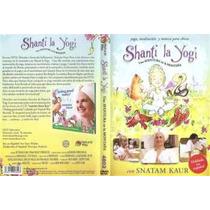 Dvd Shanti La Yogui -local A La Calle