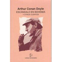 Escandalo En Bohemia Y Otros Cuentos. Conan Doyle, Arthur