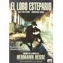 El Lobo Estepario (steppenwolf) Dvd