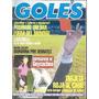Goles 1769 A-goycoechea/cheto Santamarina/ Senna Y Prost