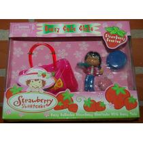 Frutillitas Figura + Accesorios En Caja Cerrada Muy Linda!!!