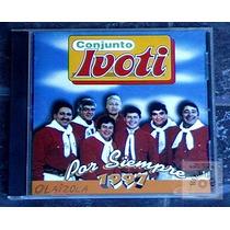 Conjunto Ivoti - Por Siempre ( Como Nuevo )