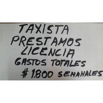 Prestamos Licencias De Taxis , Fcio Autos 30% Hay Taxi 0km