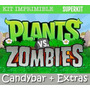 Kit Imprimible Plants Vs Zombies Candybar Ytli2016