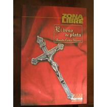 El Beso De Plata. A. Curtis Klause. Zona Libre. Edit. Norma.