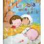 La Bilblia Antes De Dormir-merce Segarra-rosa Curto-san Pabl