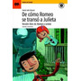 De Como Romeo Se Transo A Julieta De María Inés Falconi