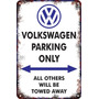 Carteles Antiguo Chapa 60x40 Parking Only Volkswagen Pa-50