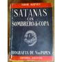 Tibor Koeves - Satanás Con Sombrero De Copa. Franz Von Papen