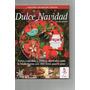 Libro Dulce Navidad De Tortas, Cupcakes Y Cookies