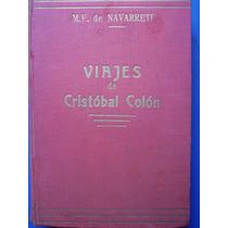 Viajes De Cristobal Colon - M. F. De Navarrete