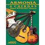 Armonia Para 6 Cuerdas - Miguel Botafogo Vilanova Guitarra Q