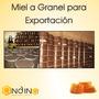 Miel A Granel Para Exportación
