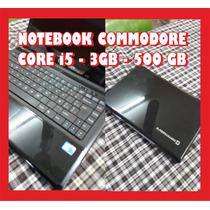 Notebook I5 4gb 320gb Commodore Permuto Remato Liquido