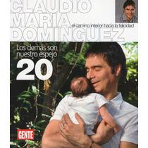 Claudio Maria Dominguez Nº20 Los Demas Son Nuestro Espejo
