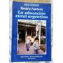 La Educación Rural Argentina - Beatriz Fainholc - 1990