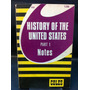 History Of The United States Part 1 Notes Coles Z4
