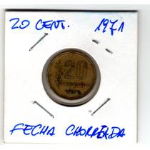 Variante Moneda 20 Centavos 1971 Con Fecha Chorreada