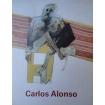 Carlos Alonso, Libro (auto)biografia En Imagenes , Nuevos!.
