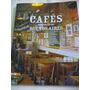 Libro Cafes Bares Notables De Buenos Aires Volumen 2