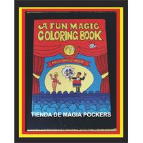 Libro De Colores Truco De Magia, Colorin Book