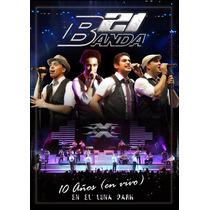 Banda Xxi - 10 Años En Vivo En El Luna Park ( Dvd )