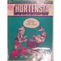 Revista Historieta Humor Hortensia N 147 Año 1981 La Plata