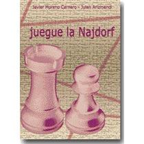 Libro Ajedrez - Juegue La Najdorf - Ventajedrez