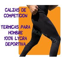 Calza Termica 100% Lycra Deportiva Competicion Hombre Chupin