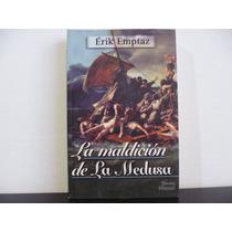 La Maldición De La Medusa -érik Emptaz-el Ateneo Libro Nuevo