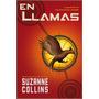 En Llamas - Suzanne Collins - Del Nueve Extremo