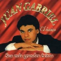 Juan Gabriel El Único Sus Más Grandes Éxitos Cd Musical