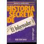 Historia Secreta De El Informador Publico. Jorge Boimvaser