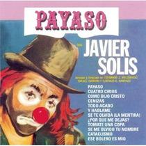Javier Solis Cd Payaso Original Nuevo De Coleccion