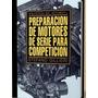 Preparación De Motores De Serie Para Competición - L Digital