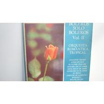 Lp Vinilo Orquesta Romantica Tropical - Boleros Solo Boleros